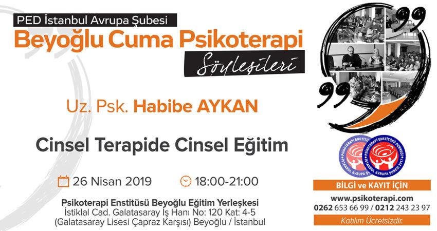 PED_IST_CUMA_SOYLESILERI_AYKAN_26.4.2019_CINSELEGITIM_09.01.2019_YG