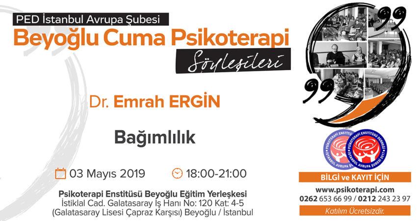 PED_IST_CUMA_SOYLESILERI_ERGIN_3.5.2019_BAGIMLILIK_09.01.2019_YG
