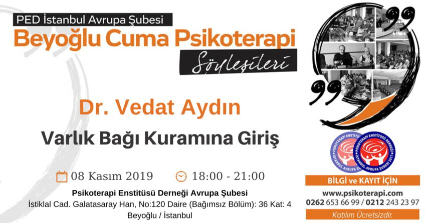 Dr.Vedat_Aydin_Varlik_Bagi_Kuramina_Giris_27.10.2019_YKT